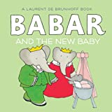 Babar and the New Baby (Barar)