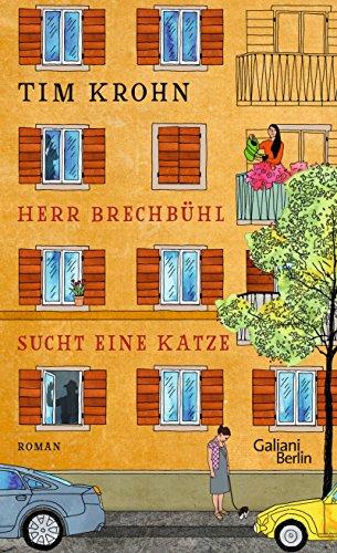Herr Brechbühl sucht eine Katze: Ein Band der Serie