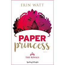 Paper Princess (versione italiana) (The Royals Vol. 1) (Italian Edition)