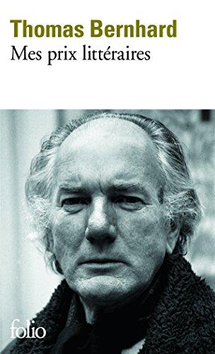 Mes Prix Litteraires (Folio) par Thomas Bernhard