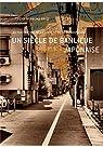 Un siècle de banlieue japonaise: Au paroxysme de la société de consommation par Asanuma-Brice