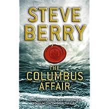 The Columbus Affair by Steve Berry (2012-05-24)
