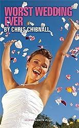 Worst Wedding Ever (Oberon Modern Plays) by Chris Chibnall (2014-03-26)