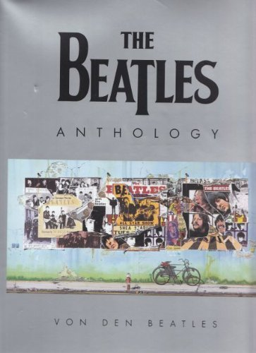 The Beatles Anthology. Das Buch.