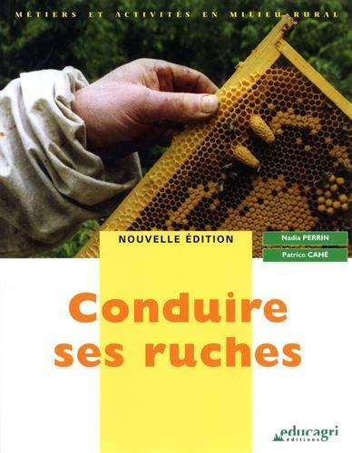 Conduire ses ruches: Exclusivité VPC