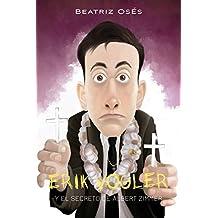 Erik Vogler 6: El secreto de Albert Zimmer