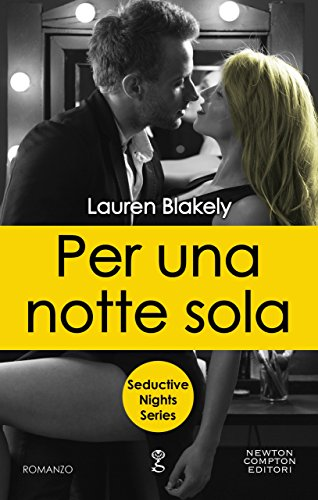 Per una notte sola (Seductive Nights Series Vol. 5) di [Blakely, Lauren]