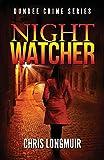 Night Watcher: Dundee Crime Series: Volume 1