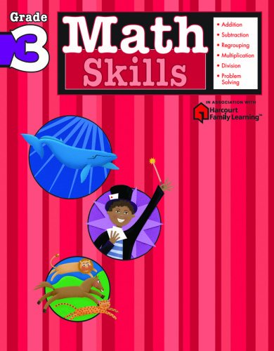 Math Skills, Grade 3 (Flash Kids Harcourt Family Learning)