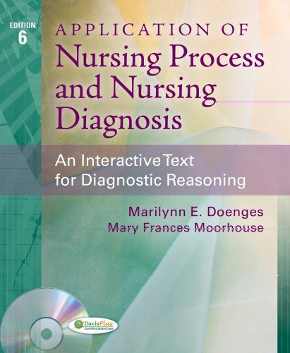Application of Nursing Process and Nursing Diagnosis: An Interactive Text for Diagnostic Reasoning by Marilynn E. Doenges (2013-04-30)