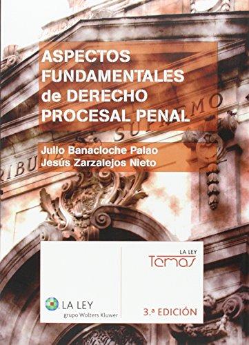 Aspectos fundamentales de Derecho Procesal Penal (3.ª edición) par Julio Banacloche Palao