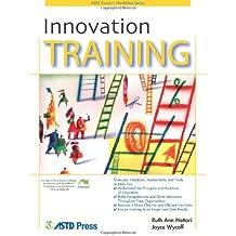 Innovation Training by Ruth Ann Hattori (2006-01-10)