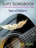 SUFI SONGBOOK - 99 beautiful songs and mantras round the world