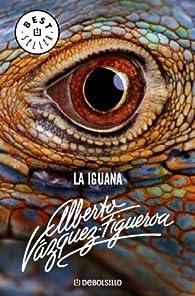 La iguana par  Alberto Vázquez-Figueroa