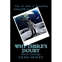 Why There's Doubt: Moon Landings (English Edition)