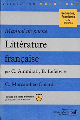 LITTERATURE FRANCAISE 2NDES ET 1ERES TOUTES SECTIONS. Manuel de poche