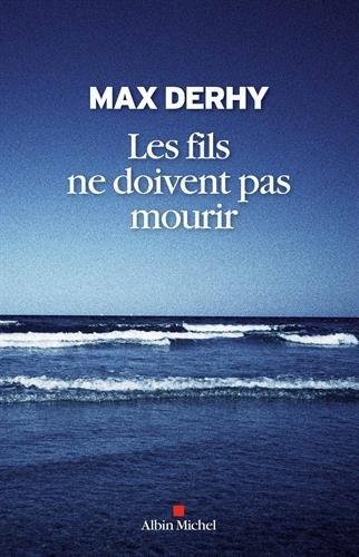 Les Fils ne doivent pas mourir par Max Derhy