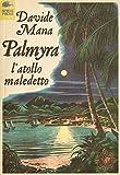 Palmyra, l'atollo maledetto (Italian Edition)
