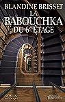 La Babouchka du 6e étage par Brisset