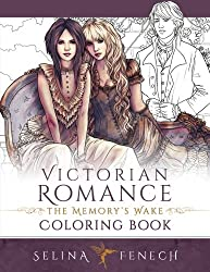Victorian Romance - The Memory's Wake Coloring Book: Volume 13 (Fantasy Colouring by Selina)