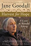 Image de Harvest for Hope: A Guide to Mindful Eating (English Edition)