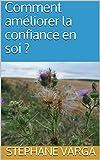 Telecharger Livres Comment ameliorer la confiance en soi (PDF,EPUB,MOBI) gratuits en Francaise