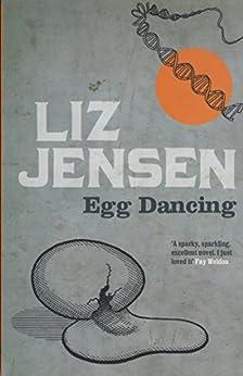 Egg Dancing by [Jensen, Liz]