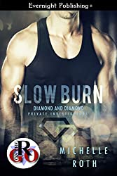 Slow Burn (Diamond and Diamond Private Investigators Book 2)