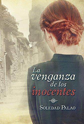 La venganza de los inocentes por Soledad Palao Sirés