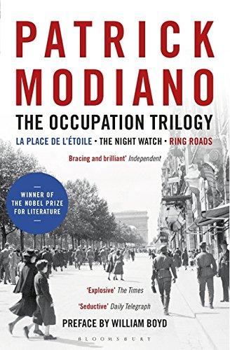 The Occupation Trilogy: La Place de l'Étoile – The Night Watch – Ring Roads