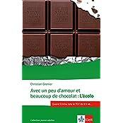 Collection jeunes adultes: Avec un peu d'amour et beaucoup de chocolat: L'Écolo
