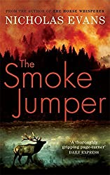 The Smoke Jumper by Nicholas Evans (2006-08-17)