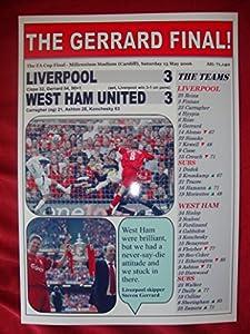 Liverpool 3 West Ham United 3 - 2006 FA Cup final - The Gerrard Final - souvenir print by Lilywhite Multimedia