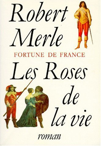 Fortune De France Tome 9 Les Roses De La Vie [Pdf/ePub] eBook