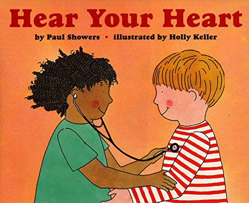 Hear Your Heart (Let'S-Read-And-Find-Out Science, Stage 2) por Paul Showers