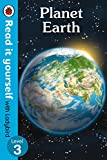 Planet Earth - Read It Yourself with Ladybird Level 3