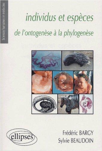 Individus et espèces : De l'ontogenèse à la phylogenèse