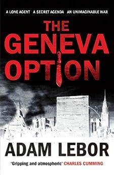 The Geneva Option by [LeBor, Adam]