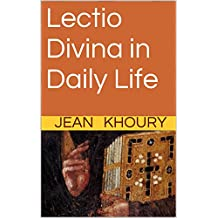 Lectio Divina in Daily Life