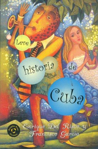 Leve Historia De Cuba/Cuba Lite