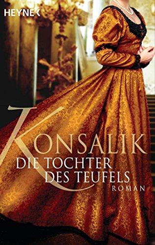 Buchseite und Rezensionen zu 'Die Tochter des Teufels: Roman' von Heinz G. Konsalik