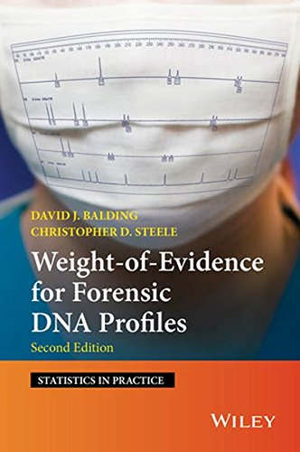 Weight of Evidence for Forensic DNA Profiles (Statistics in Practice)