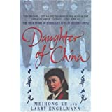 Daughter of China: The True Story of Forbidden Love in Modern China: A True Story of Love and Betrayal by Larry Engelmann (2000-05-04)