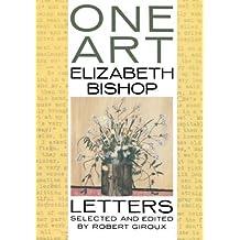 One Art: Letters by Elizabeth Bishop (1995-09-30)
