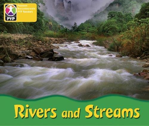 PYP L3 Rivers and streams single (Pearson Baccalaureate PrimaryYears Programme)