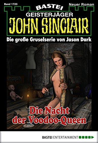 John Sinclair - Folge 1720: Die Nacht der Voodoo-Queen