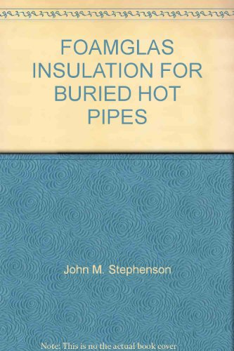 FOAMGLAS INSULATION FOR BURIED HOT PIPES