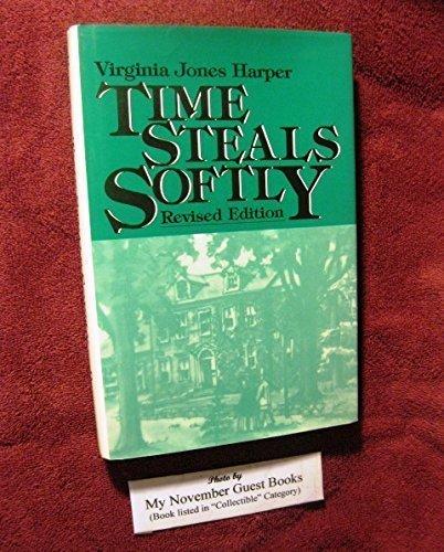 Time Steals Softly by Virginia Jones Harper (1992-06-03)