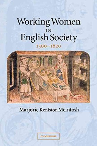 [(Working Women in English Society, 1300-1620)] [By (author) Marjorie Keniston McIntosh] published on (December, 2014)