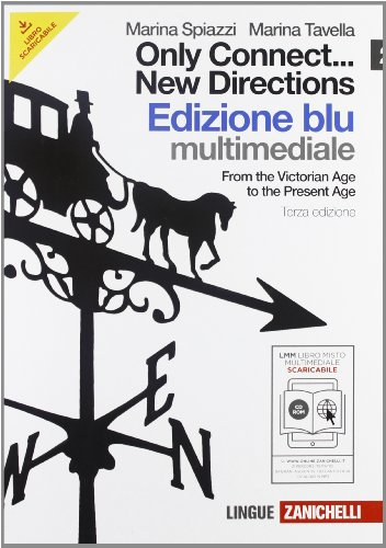 Only connect... new directions. Ediz. blu. Per le scuole superiori. Con CD-ROM. Con espansione online: 2